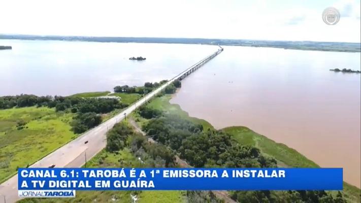 Guaíra - Tarobá é a 1ª emissora a instalar a TV digital no município